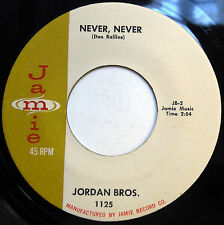 THE JORDAN BROTHERS 45 Never Never / Please Tell Me ROCK N ROLL Rockabilly e848