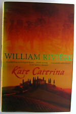 #^W25., William Riviere KATE CATERINA, SC GC