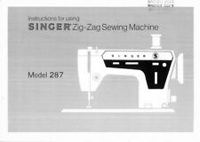 Singer 287 Sewing Machine/Embroidery/Serger Owners Manual