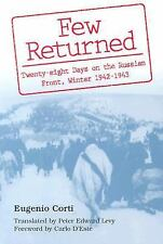 Few Returned: Twenty-Eight Days on the Russian Front, Winter 1942-1943-ExLibrary