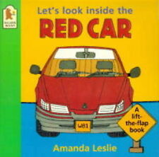 Let's Look Inside the Red Car Leslie, Amanda Very Good Book