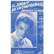 IL JOUAIT DE LA CONTREBASSE Création paroles musique de Georges ULMER Géo KOBER