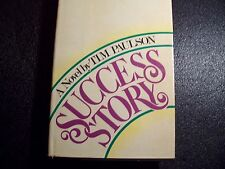 SUCCESS STORY BY TIM PAULSON (1985, HARDCOVER)