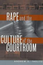 Rape and the Culture of the Courtroom Critical America
