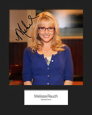 TBBT MELISSA RAUCH #2 10x8 Mounted Signed Photo Print (Reprint) - FREE DEL