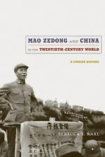 Mao Zedong and China in the Twentieth-Century World: A Concise History-ExLibrary