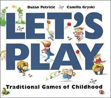 Let's Play: Traditional Games of Childhood by Camilla Gryski * Free Shipping