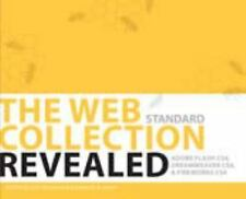 The WEB Collection Revealed Standard Edition: Adobe Dreamweaver CS4, Adobe Flash
