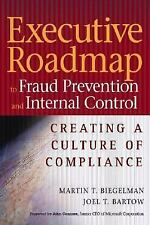 Executive Roadmap to Fraud Prevention and Internal Controls: Creating a Culture