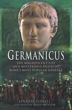 Germanicus: The Magnificent Life and Mysterious Death of Rome's Most Popular Gen