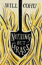 Nothing But Grass by Will Cohu 9780701187859 (Hardback, 2015)