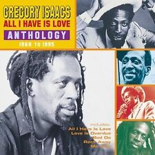 All I Have Is Love: Anthology 1968-1995 2002 by Isaacs, Gregory