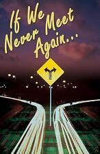 American Tract Society: If We Never Meet Again (Pack Of 25) by Good News...