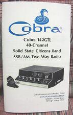 Cobra 142 GTL AM/SSB CB Radio Owners Manual + Schematics!