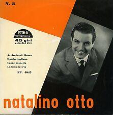 NATALINO OTTO ARRIVERDERCI ROMA EP EX+ M-
