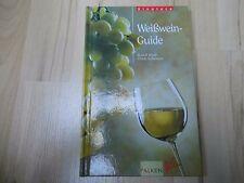 Weißwein-Guide – Rudolf Knoll & Ulrich Schweizer – 1999