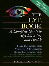 The Eye Book: A Complete Guide to Eye Disorders and Health (A Johns Hopkins Pres