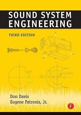 Sound System Engineering by Eugene Patronis Jr.,P and Don Davis (2006,...