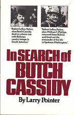 In Search of Butch Cassidy by Larry Pointer (1988, Paperback) TPB