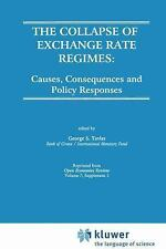The Collapse of Exchange Rate Regimes : Causes, Consequences and Policy...