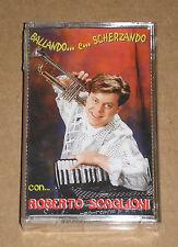 BALLANDO E SCHERZANDO CON ROBERTO SCAGLIONI - MUSICASSETTA MC SIGILLATA (SEALED)
