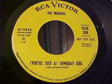 The Insights - PROMO - (You're Just A) Someday Girl  (R&B/FUNK/SOUL) - RCA 9555