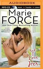 new-   And I Love Her 4 by Marie Force (2015, MP3 CD, Unabridged)audio book