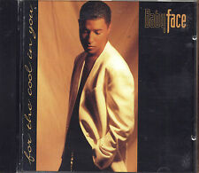 BABYFACE - For the cool in you - CD 1993 NEAR MINT CONDITION