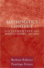 Mathematics Content for Elementary and Middle School Teachers by Ridener