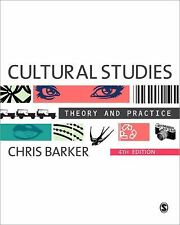 Cultural Studies : Theory and Practice by Chris Barker (2011, Paperback)