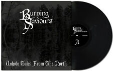 BURNING SAVIOURS - Unholy Tales from the North (LIM. BLACK VINYL*SWE DOOM METAL)