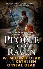 People of the Raven  (First North Americans) Gear, W. Michael, Gear, Kathleen O