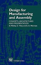 Design for Manufacturing and Assembly : Concepts, Architectures and...