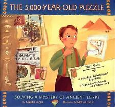 The 5,000-Year-Old Puzzle : Solving a Mystery of Ancient Egypt by Claudia...