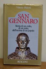 Paliotti - San Gennaro Storia, Culto, Anima Di Un Popolo - 1^ed. Rusconi 1983