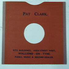 "78rpm 10"" card gramophone record sleeve / cover PAT CLARK , WALLSEND"