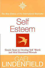 Self Esteem: Simple Steps to Develop Self-reliance and Perseverance by Gael Lind
