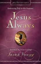 Jesus Always : Embracing Joy in His Presence by Sarah Young (2016, Hardcover)