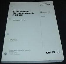 Werkstatthandbuch Opel Sintra Prüfanleitung Motronic M 1.5.4 X 22 XE 02/1997!