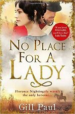 No Place For A Lady, Gill Paul (Paperback), Book, New