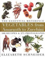 Vegetables from Amaranth to Zucchini: The Essential Reference: 500 Recipes, 275