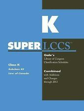 SUPERLCCS 13: SCHEDULE KE LAW OF CANADA-ExLibrary