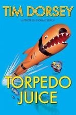 Torpedo Juice by Tim Dorsey (2005, Hardcover) 1st/1st SIGNED