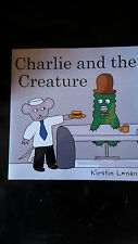 Charlie and the Creature by Kirstin Lenane - Paperback - Brand New