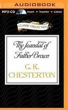 The Scandal of Father Brown by G. K. Chesterton (2015, MP3 CD, Unabridged)