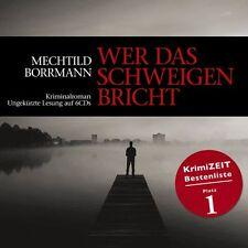Mechthild Borrmann, Hörbuch, Wer das Schweigen bricht, Zyx Musik, OVP, neu, 2011