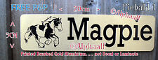 PIEBALD COB Stable door sign plaque Printed Brushed Gold Ali not Vinyl/Laminate