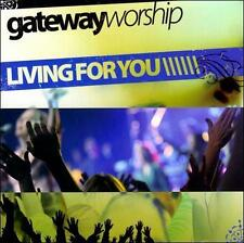 Living For You by Gateway Worship (2 Discs), CD