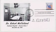 SIGNED DR. ROBERT McCLELLAND FDC AUTOGRAPHED FIRST DAY COVER JFK ASSASSINATION