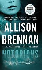 Notorious by Allison Brennan *#1 Max Revere* VG (2014 PB) Comb ship 25¢ ea ad'l